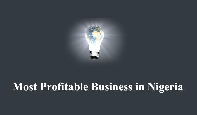 profitable business in Nigeria